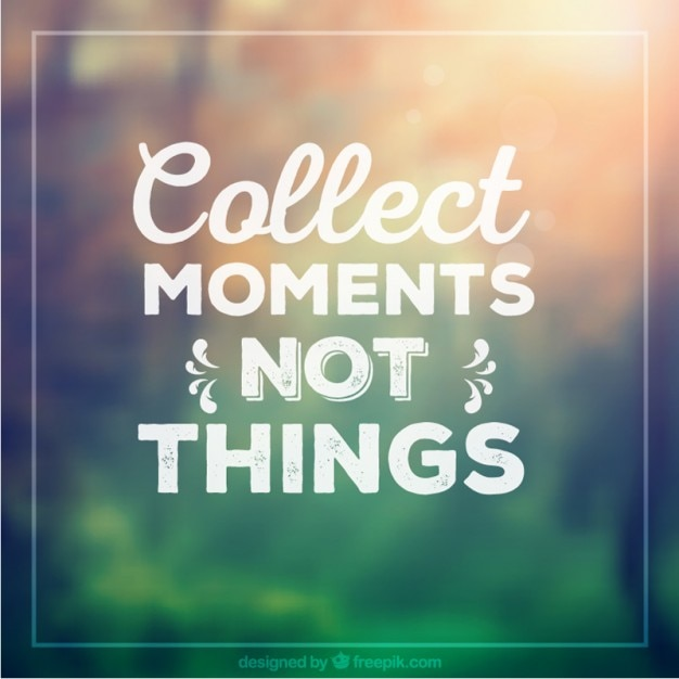 Recueillir des moments pas des choses Vecteur gratuit
