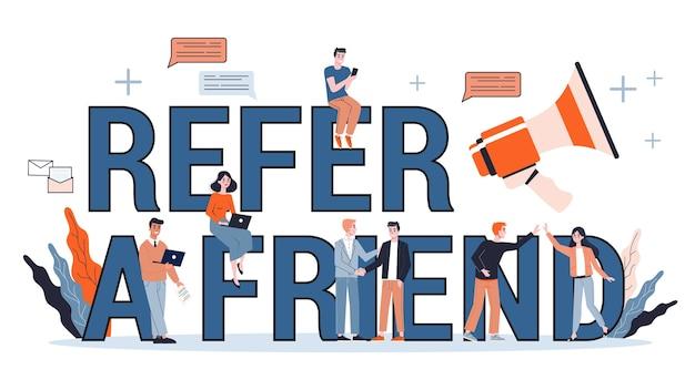 Référez-vous à Un Concept De Bannière Web Ami. Stratégie De Marketing. Illustration En Style Cartoon Vecteur Premium