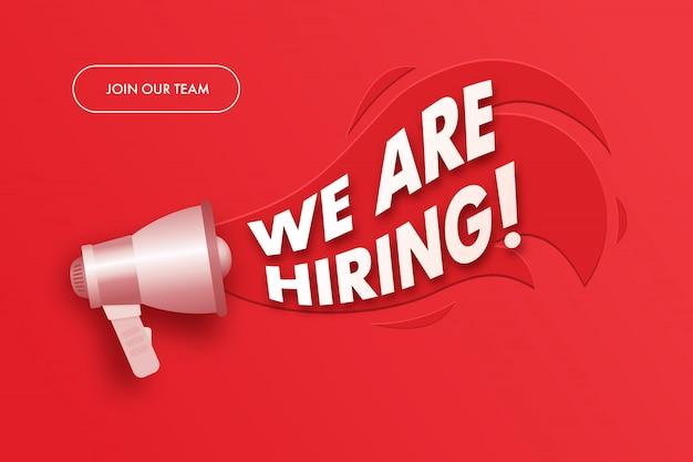 Rejoignez Notre Bannière D'équipe. Nous Embauchons Des Enseignes Publicitaires Avec Mégaphone. Vecteur Premium
