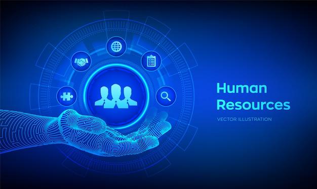 Ressources humaines. symbole hr dans la main robotique. réseau social humain et leadership. Vecteur Premium