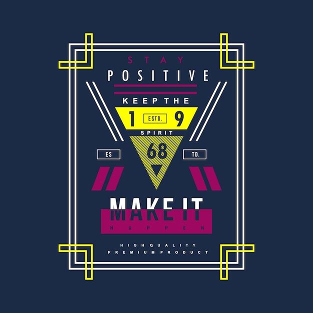 Rester positif vecteur graphique Vecteur Premium