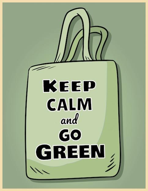 Restez calme et passez au vert. Vecteur Premium
