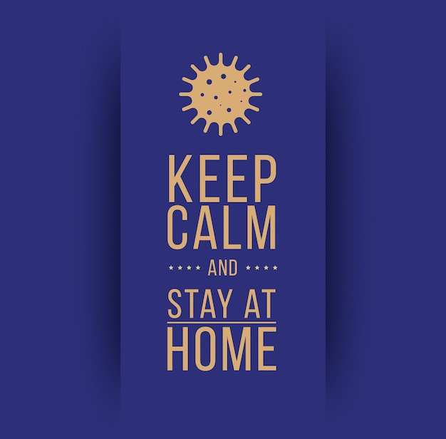 Restez Calme Et Restez à La Maison. Symbole Du Coronavirus. Illustration De L'auto-quarantaine Du Coronavirus. Impression De Coronavirus. Vecteur. Vecteur Premium