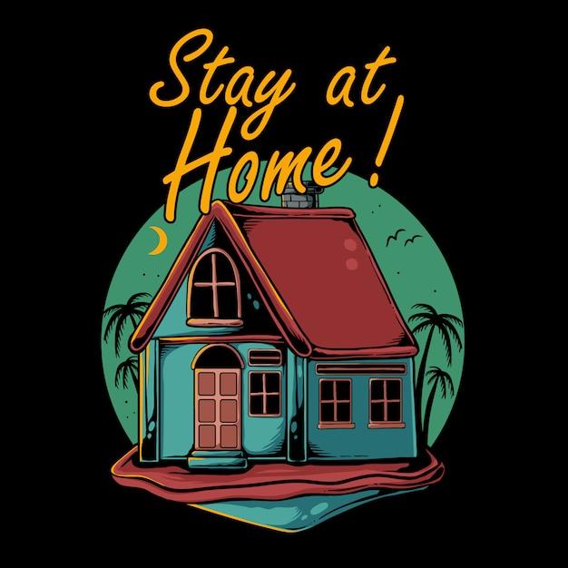 Restez à La Maison Illustration. Maison Avec Palmier Cocotier En Arrière-plan Vecteur Premium