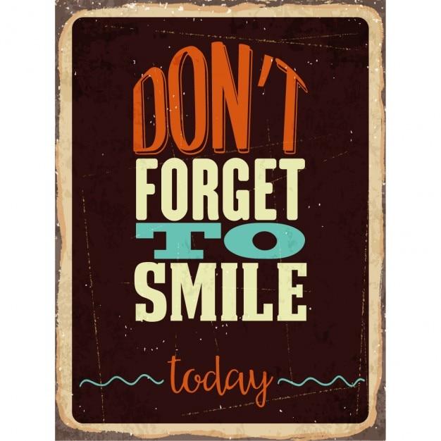 Rétro signe de métal ne pas oublier de sourire aujourd'hui Vecteur gratuit