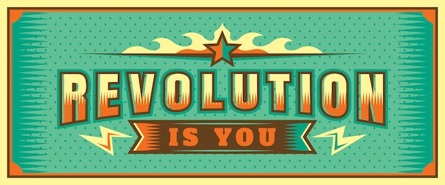 Revolution is you lettrage de bannière Vecteur Premium