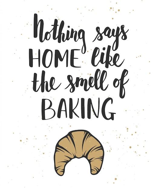 Rien ne dit à la maison comme l'odeur de la cuisson Vecteur Premium