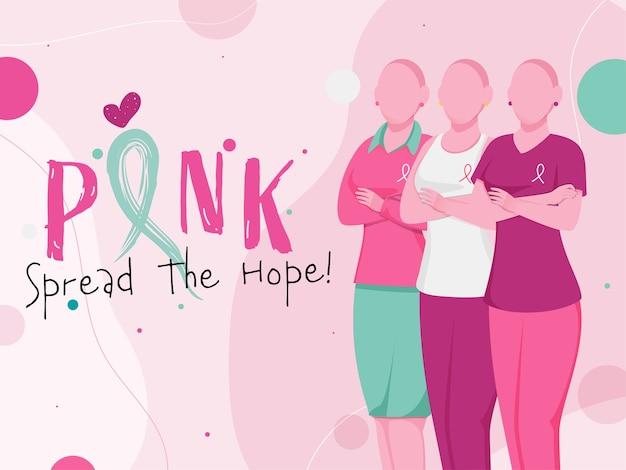 Rose Répandre Le Texte D'espoir Avec Des Jeunes Femmes Chauves Sans Visage Sur Fond Rose. Vecteur Premium