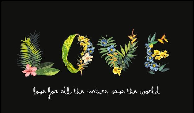 Slogan d'amour formé avec des fleurs et des feuilles exotiques Vecteur Premium