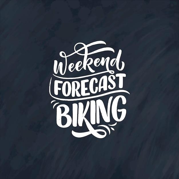 Slogan De Lettrage Sur Le Vélo Vecteur Premium