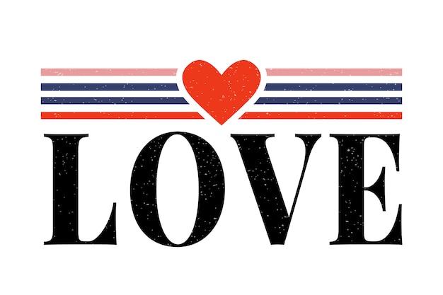Slogan de lettres d'amour slogan de la mode moderne Vecteur Premium
