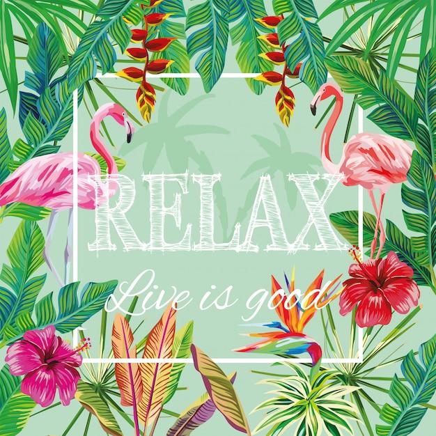 Slogan relax live is good fleurs feuilles flamingo green Vecteur Premium