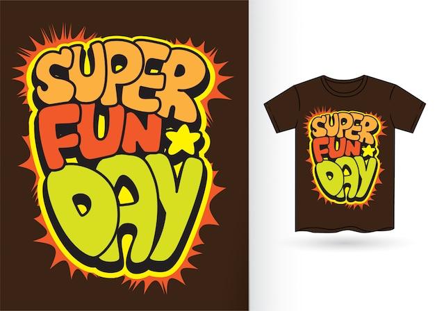 Super journée amusante. typographie de style bande dessinée pour t-shirt Vecteur Premium