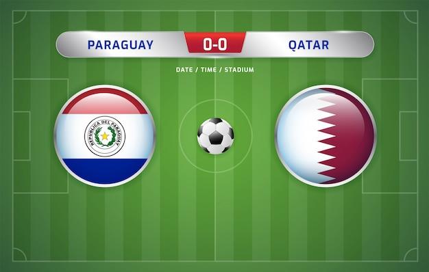 Tableau d'affichage du paraguay contre le qatar diffusant le tournoi de football de l'amérique du sud 2019, groupe b Vecteur Premium