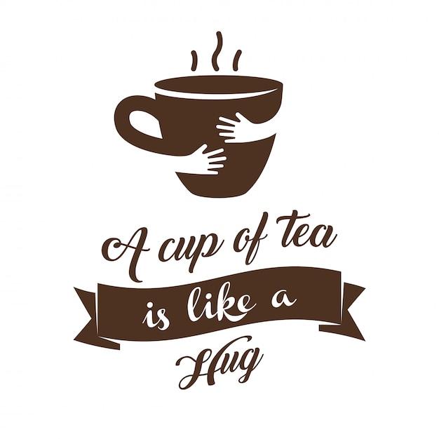 Une tasse de thé est comme une illustration vectorielle câlin Vecteur Premium
