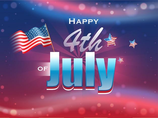 Texte joyeux 4 juillet avec drapeau américain ondulé et étoiles sur glos Vecteur Premium