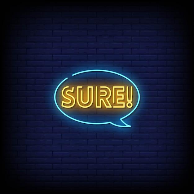 Texte De Style Sure Neon Signs Vecteur Premium