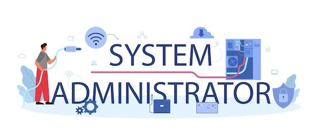 Texte Typographique De L'administrateur Système Avec Illustration. Vecteur Premium