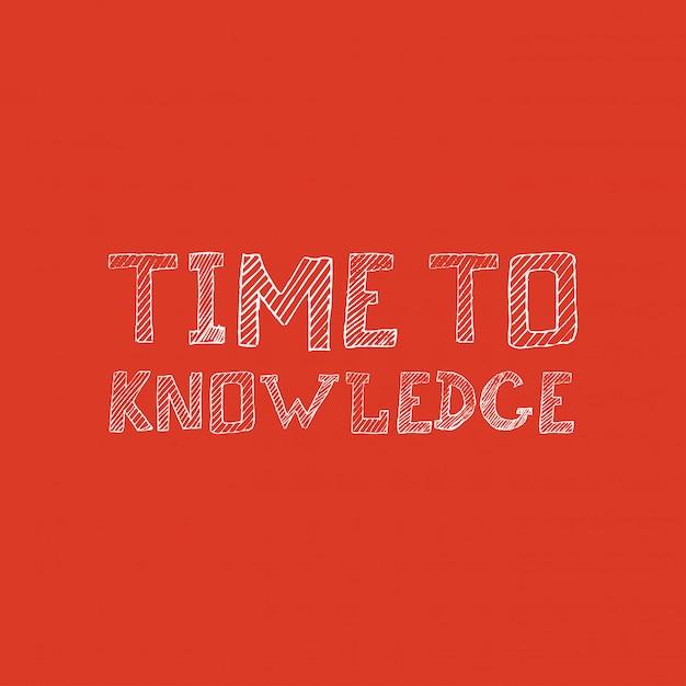 Time to knowledge vecteur de conception de typographie Vecteur gratuit