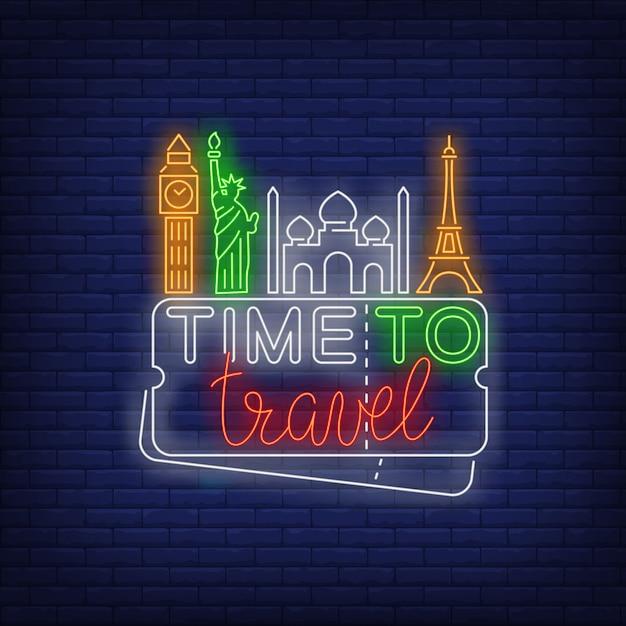 Time to travel lettrage au néon avec des monuments célèbres Vecteur gratuit