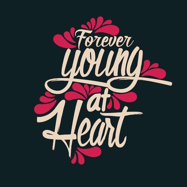 Toujours jeune au coeur Vecteur Premium