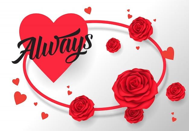 Toujours lettrage dans un cadre ovale avec coeur et roses Vecteur gratuit