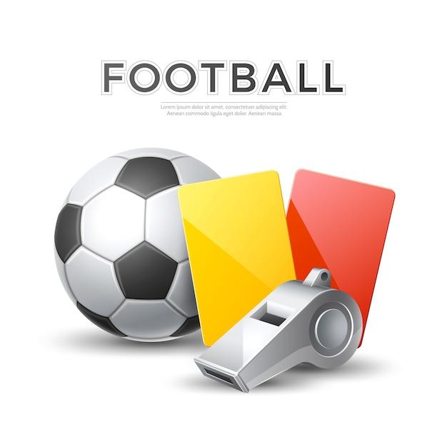 Tournoi De Football De Football. Sifflet D'arbitre Réaliste De Vecteur, Balle De Cartes Jaunes, Rouges Vecteur Premium