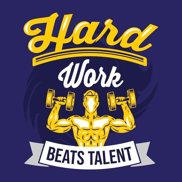 Le travail acharné bat le talent. dictons et citations de gym Vecteur Premium