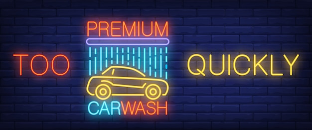 Trop rapidement, texte néon de qualité supérieure pour lave-auto avec voiture et douche Vecteur gratuit