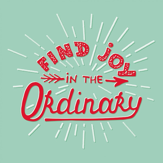 Trouvez la joie dans l'ordinaire sur fond turquoise Vecteur Premium