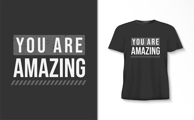 Tu Es Incroyable Tshirt Typographie Vecteur Premium