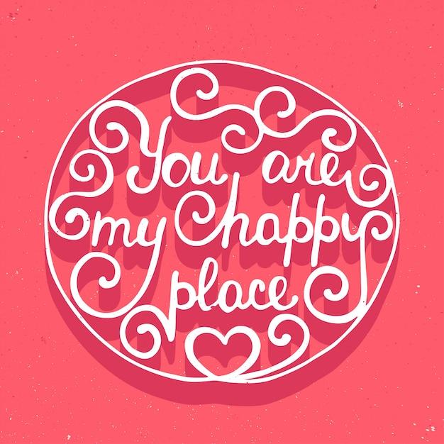 Tu es mon endroit heureux sur fond rose Vecteur Premium
