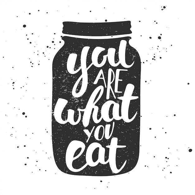 Tu Es Ce Que Tu Manges. Vecteur Premium