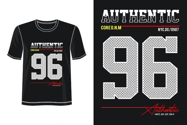 Typographie Authentique 96 Pour T-shirt Imprimé Vecteur Premium