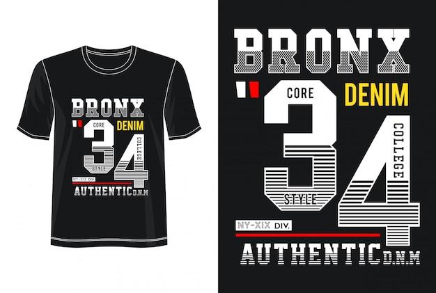 Typographie Bronx 34 Pour T-shirt Imprimé Vecteur Premium