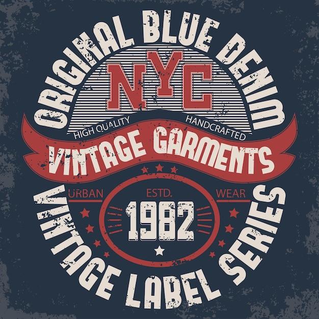 Typographie De Denim, Graphiques De T-shirt De New York, Impression De Timbres D'art. T-shirt à Imprimé Vintage Vecteur Premium