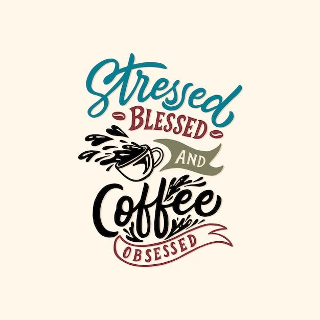 Typographie / lettres manuscrites citations de café Vecteur Premium