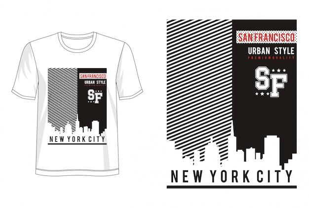 Typographie San Francisco Pour T-shirt Imprimé Vecteur Premium
