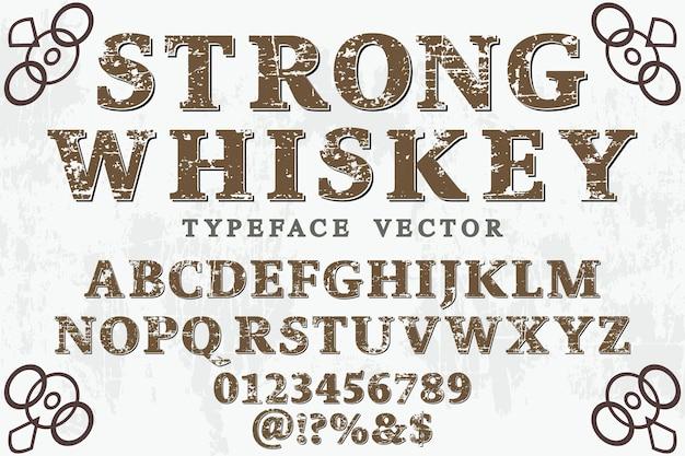 Typographie typographie étiquette design whisky fort Vecteur Premium