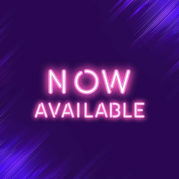 Vecteur de signe de néon maintenant disponible rose Vecteur gratuit