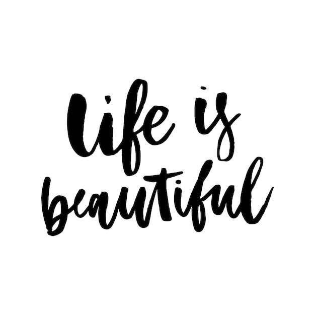La vie est belle, calligraphie manuscrite Vecteur Premium