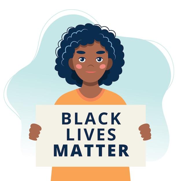 Les Vies Noires Comptent. Manifestant Femme Noire Tenant Une Affiche. Vecteur Premium