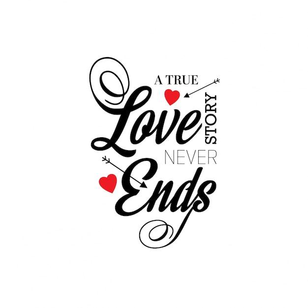 Une Vraie Histoire D'amour Ne Finit Jamais Vecteur gratuit