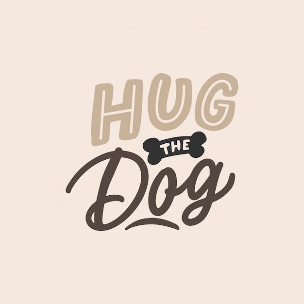 Abraza las letras del perro Vector Premium