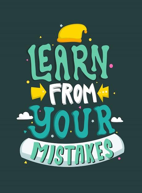 Aprende de tus errores. frases motivacionales. cita de letras. Vector Premium