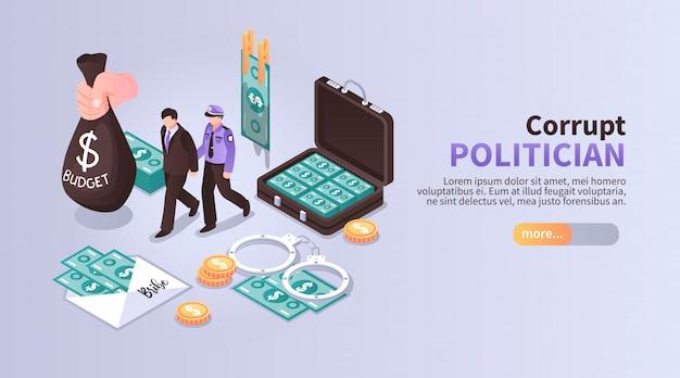 Bandera horizontal del político corrupto con conjunto de iconos isométricos que ilustra el lavado de dinero del presupuesto con el siguiente arresto vector gratuito