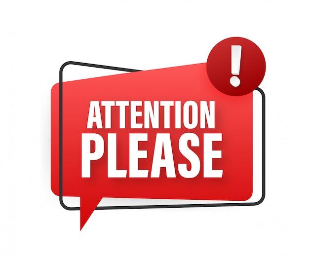Banner con atención por favor. atención roja por favor firme icono. señal de peligro de exclamación. icono de alerta ilustración de stock Vector Premium