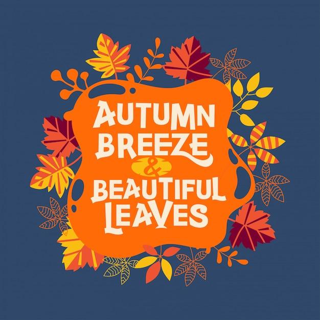Brisa de otoño y cita de hermosas hojas Vector Premium