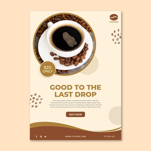 Buena hasta la última gota plantilla de póster de café vector gratuito