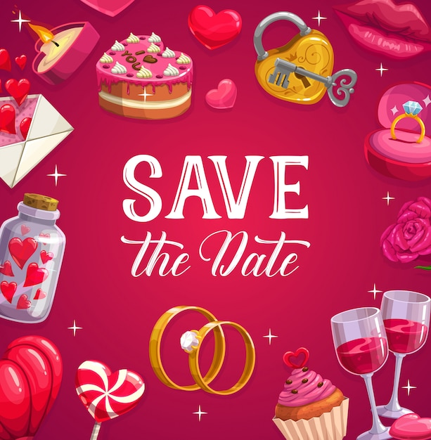Cartel de boda, tarjeta de matrimonio. pastel festivo de dibujos animados, piruleta, corazones y anillos de compromiso. copas de vino, candado con llave y labios, vela, cupcake con letra. ceremonia de boda, reserva la fecha Vector Premium